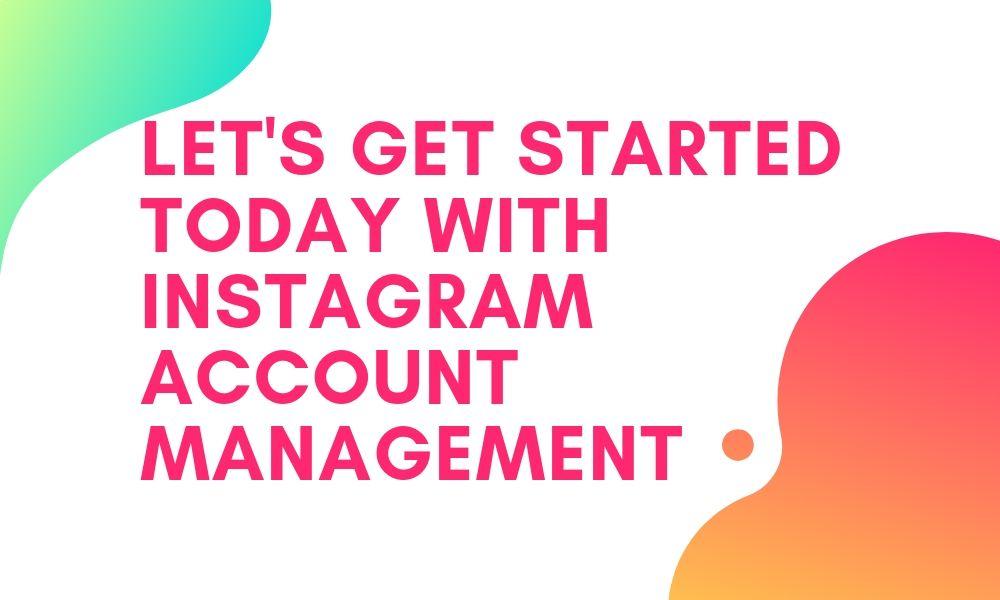 instagram account management services